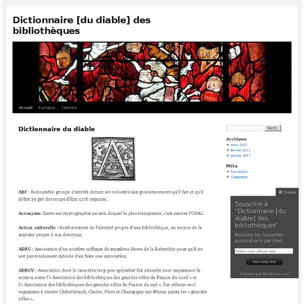 Dictionnaire [du diable] des bibliothèques