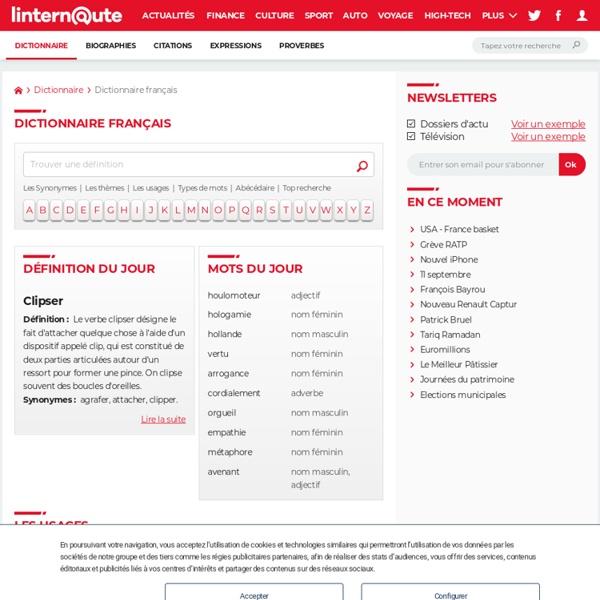 Dictionnaire de la langue française, dictionnaire en ligne : définitions, synonymes, conjugaisons