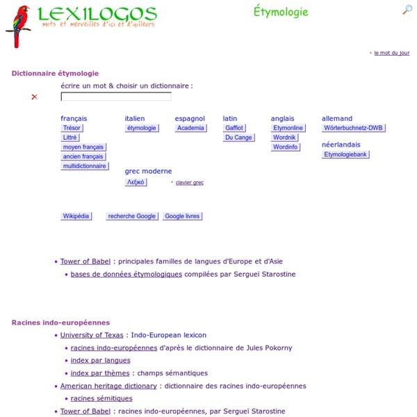 étymologie Dictionnaire Origine Des Mots Lexilogos Gtgt