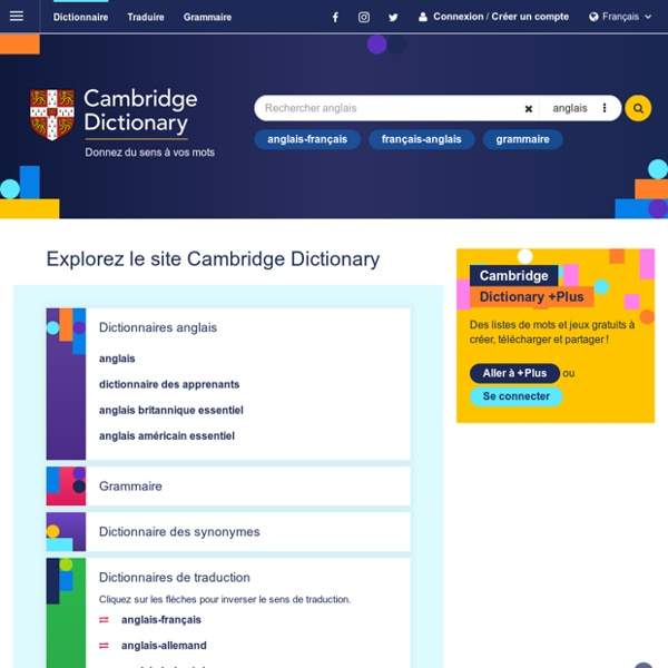 Cambridge Dictionary: Dictionnaire anglais, Traductions & Synonymes