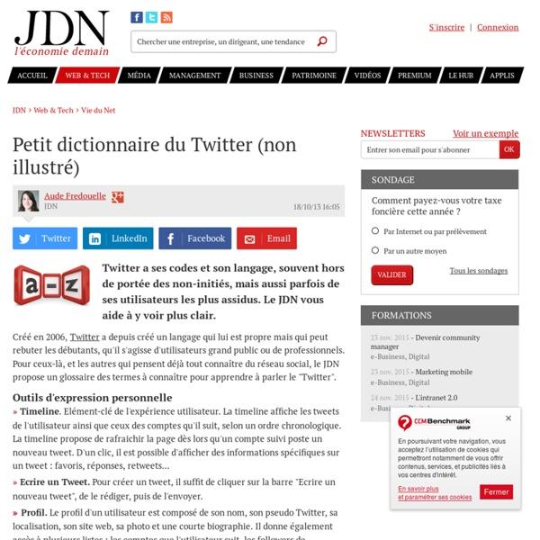Petit dictionnaire du Twitter (non illustré) - Le Journal du Net : e-Business, Informatique, Economie et Management