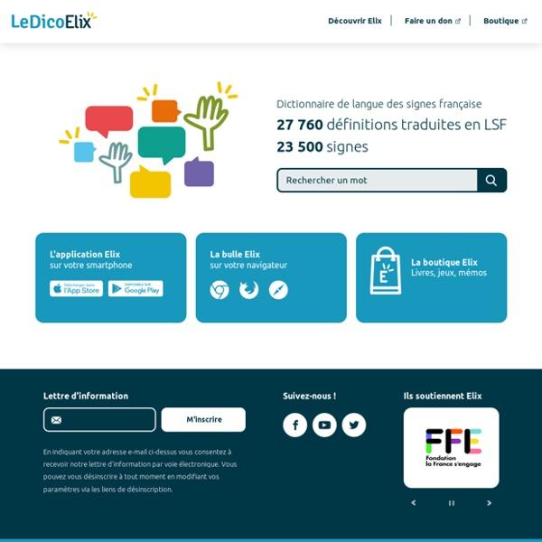 Le Dico Elix - Le dictionnaire vivant en langue des signes française (LSF)