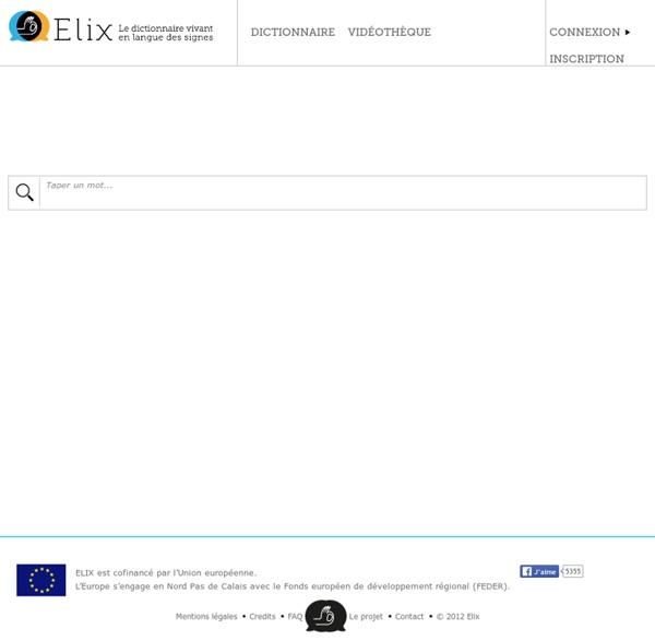 Elix - Le dictionnaire vivant en langue des signes
