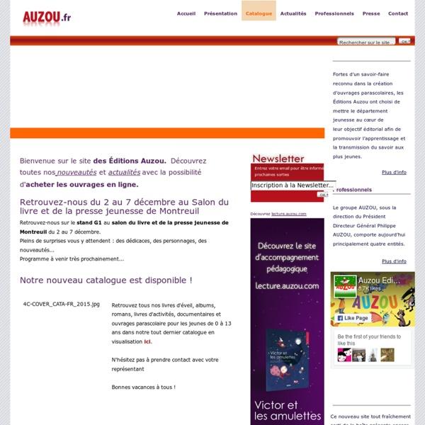 Editions AUZOU - Livres jeunesse, Dictionnaires et Parascolaire, Vie Pratique et Loisirs - Accueil - Actualités Editions Auzou