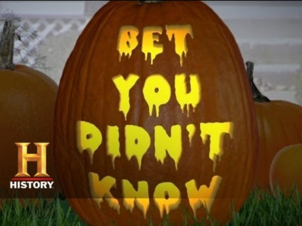 Bet You Didn't Know: Halloween