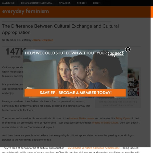 The Difference Between Cultural Exchange and Cultural Appropriation - Everyday Feminism