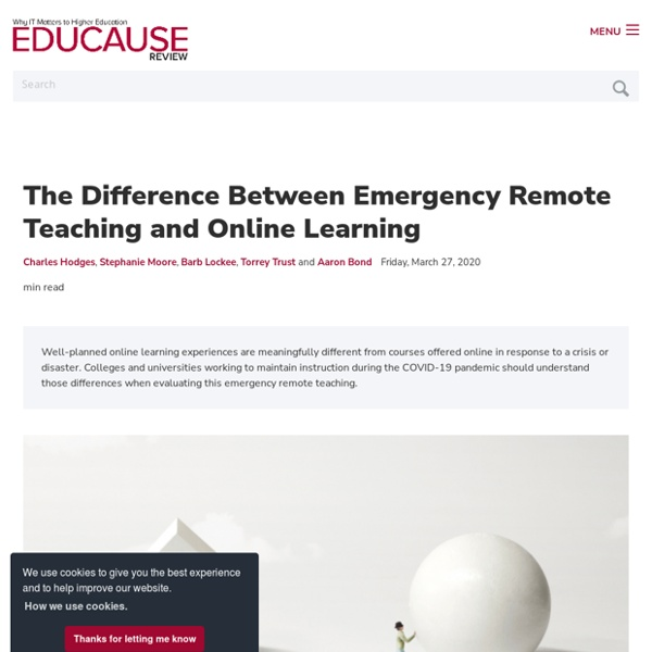 The Difference Between Emergency Remote Teaching and Online Learning