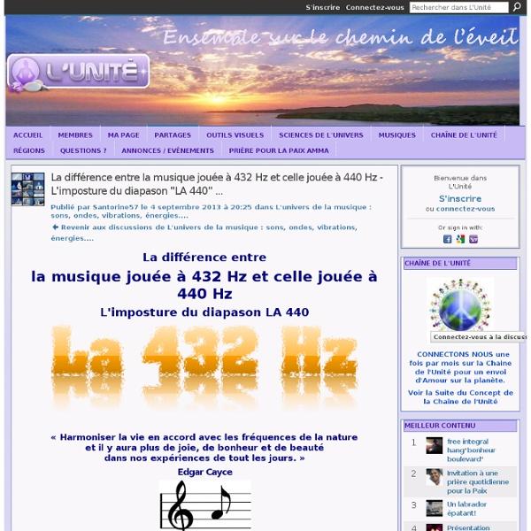 """La différence entre la musique jouée à 432 Hz et celle jouée à 440 Hz - L'imposture du diapason """"LA 440"""" ... - L'Unité"""