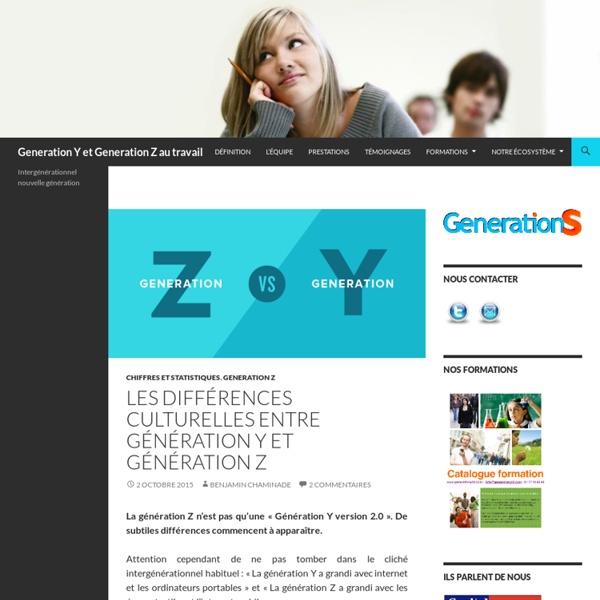 Les différences culturelles entre Génération Y et génération Z