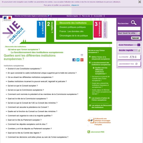 Quelles sont les différentes institutions européennes? - Qu'est-ce que l'Union européenne? - Découverte des institutions - Repères