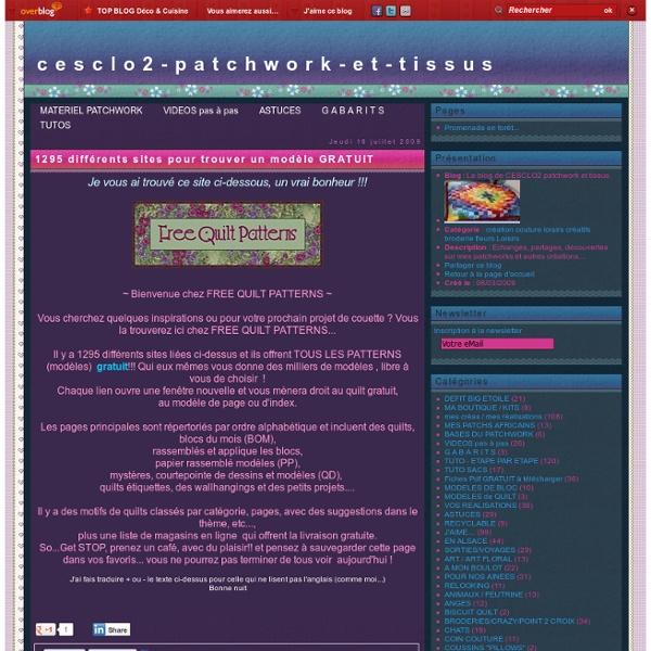 1295 différents sites pour trouver un modèle GRATUIT - Le blog de CESCLO2 patchwork et tissus