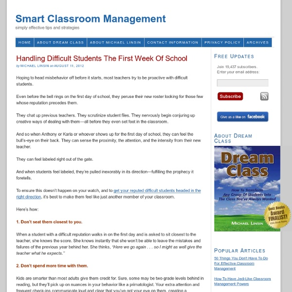 Handling Difficult Students The First Week Of School