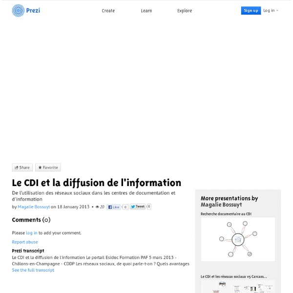 Le CDI et la diffusion de l'information by Magalie Bossuyt on Prezi