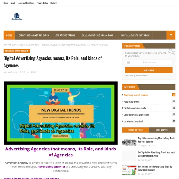 Digital Advertising Agencies means, its Role, and kinds of Agencies