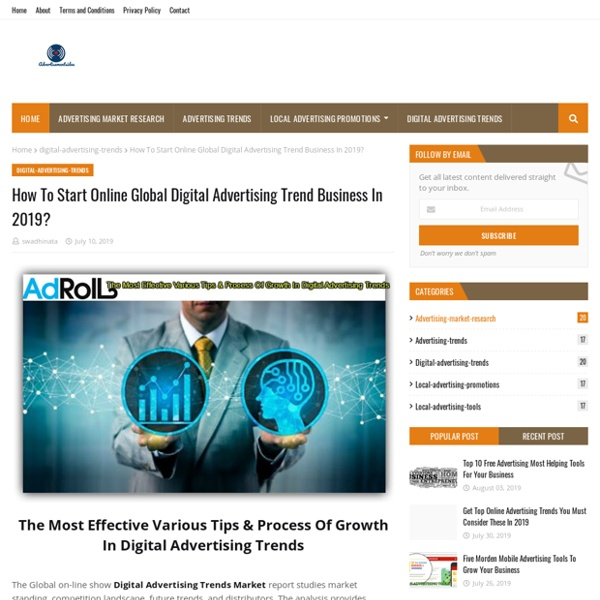 How To Start Online Global Digital Advertising Trend Business In 2019?