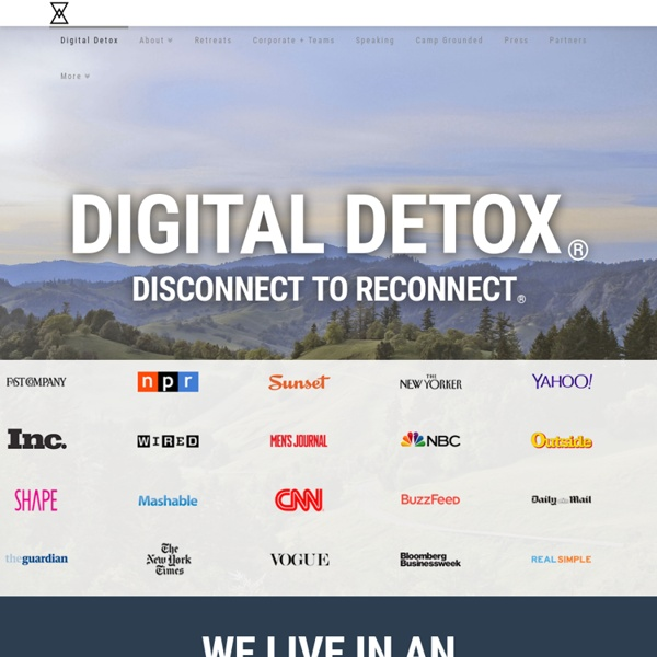 Digital Detox® LLC. - Disconnect to Reconnect