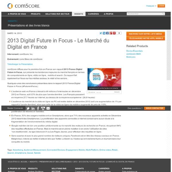 2013 Digital Future in Focus - Le Marché du Digital en France