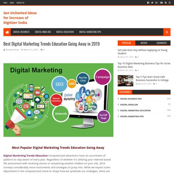 Best Digital Marketing Trends Education Going Away in 2019