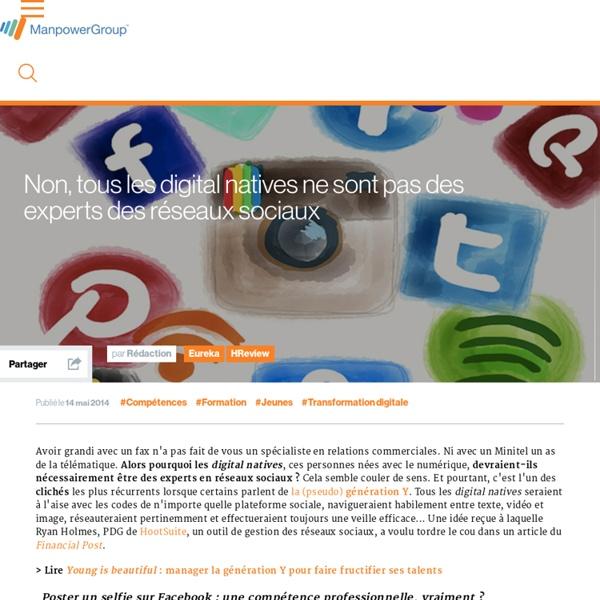 Non, tous les digital natives ne sont pas des experts des réseaux sociaux
