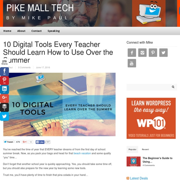 10 Digital Tools for Teaching You Can Learn This Summer
