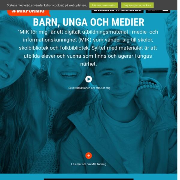 MIK för mig - digital utbildning - Barn, unga och medier