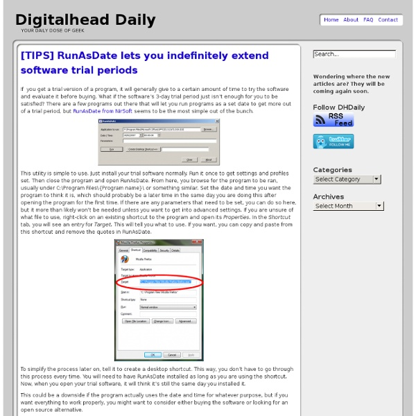 Digitalhead Daily & [TIPS] RunAsDate lets you indefinitely extend... - StumbleUpon