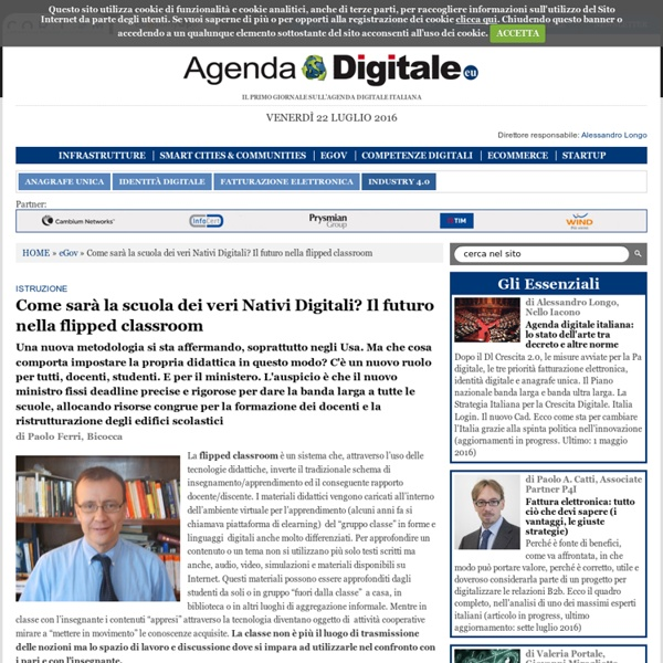 Come sarà la scuola dei veri Nativi Digitali? Il futuro nella flipped classroom