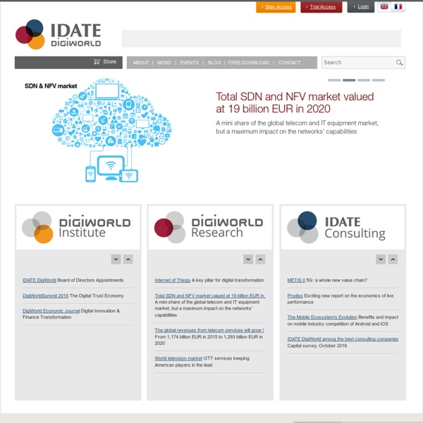 IDATE : Consulting and Research: Telecoms, Internet, Media