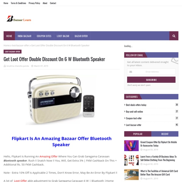 Get Loot Offer Double Discount On 6 W Bluetooth Speaker