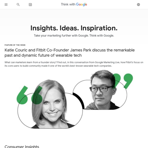 Think Insights with Google – Think Insights – Google