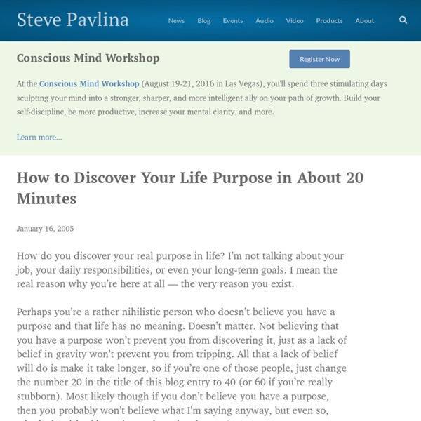 How to Discover Your Life Purpose in About 20 Minutes