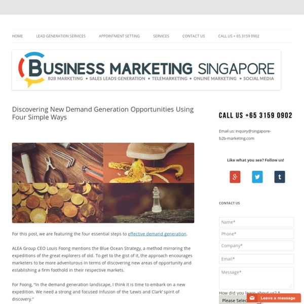 Discovering New Demand Generation Opportunities Using Four Simple Ways