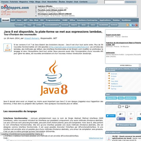 Java 8 est disponible, la plate-forme se met aux expressions lambdas, tour d'horizon des nouveautés