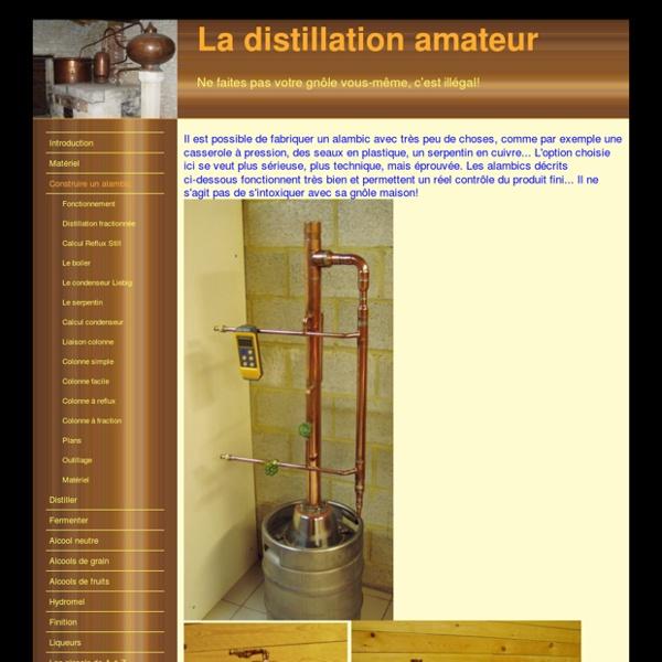 La distillation amateur - Construire un alambic
