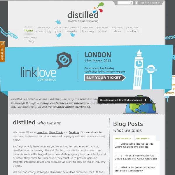 Distilled: online marketing, PPC & SEO agency in London, Seattle & NYC