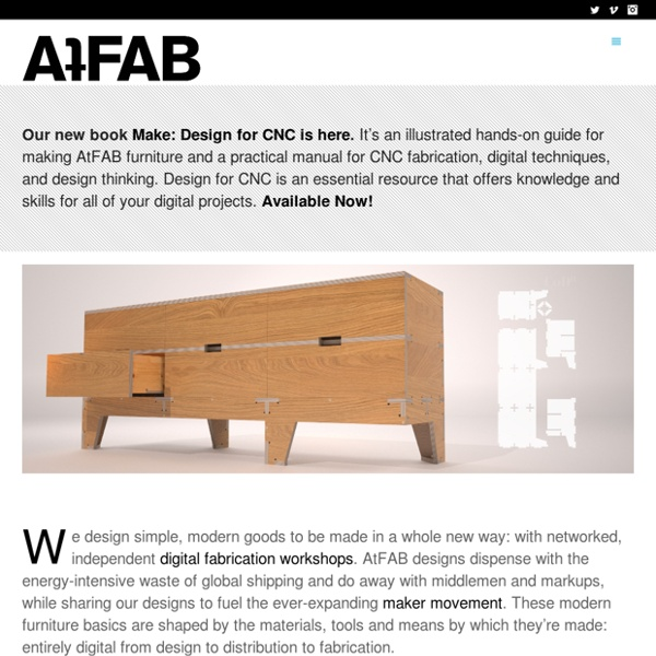 AtFAB: Design for Digital Tools & Distributed Manufacturing