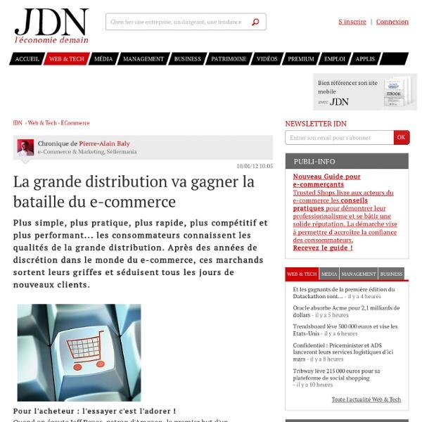 La grande distribution va gagner la bataille du e-commerce par Pierre-Alain Baly - Chronique e-Business