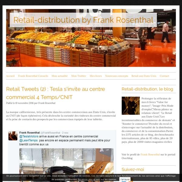 """Retail-distribution by Frank Rosenthal - Prolonger la réflexion de mes 5 livres """"Value for money""""; """"Image-Prix Mode d'emploi"""",""""Mieux piloter sa relation-client"""", """"Le Retail aux Etats-Unis"""" et """"Les incontournables du commerce de demain"""".Prendre du recul et"""