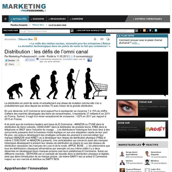 Distribution : les défis de l'omni canal - Marketing Professionnel - Marketing professionnel – Le marketing pour les professionnels