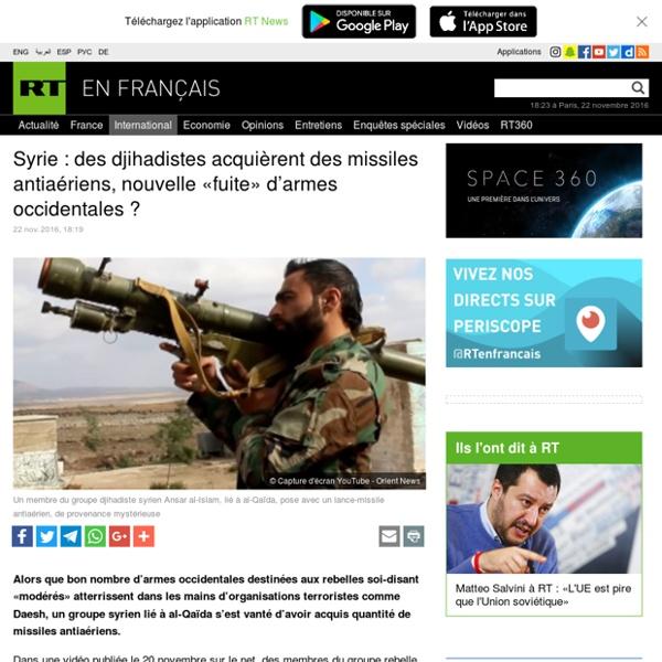 Syrie : des djihadistes acquièrent des missiles antiaériens, nouvelle «fuite» d'armes occidentales ?
