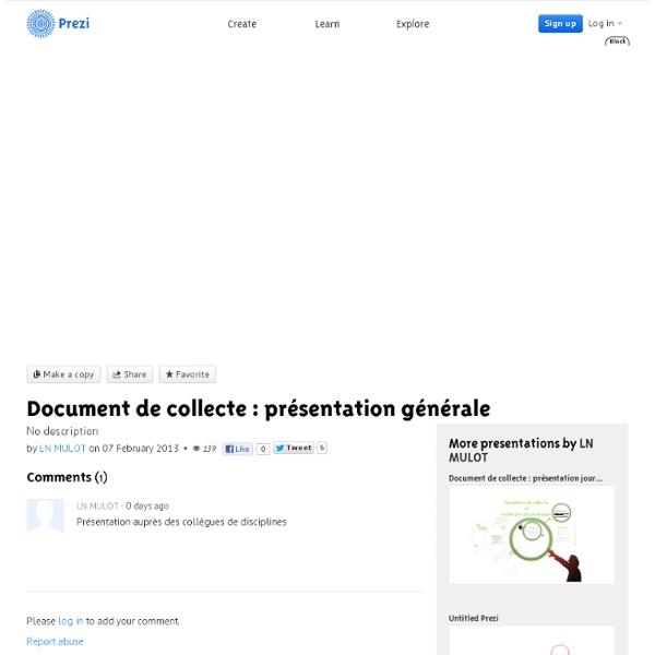 Document de collecte : présentation générale by LN MULOT on Prezi