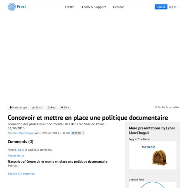 Concevoir et mettre en place une politique documentaire by Lycée MarcChagall on Prezi