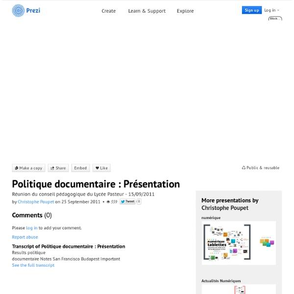 Politique documentaire : Présentation by Christophe Poupet on Prezi