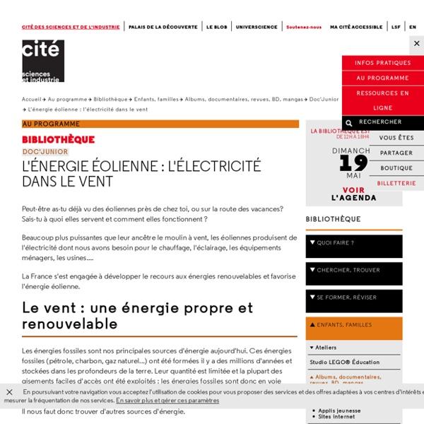L'énergie éolienne : l'électricité dans le vent - Doc'Junior