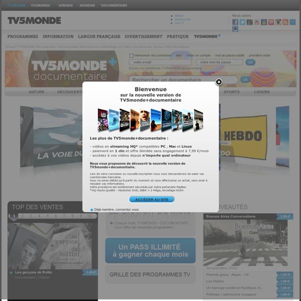 TV5MONDE+Documentaire - Documentaires francophones à télécharger en Vidéo à la Demande. Service VOD international