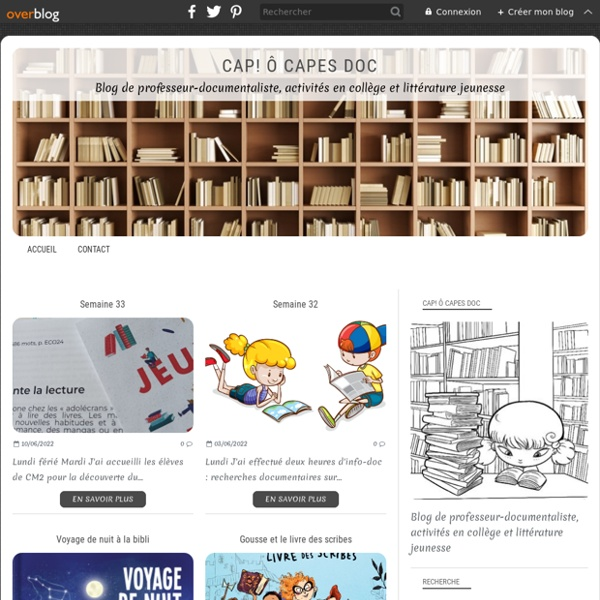Cap! ô Capes Doc - Blog de professeur-documentaliste, activités en collège et littérature jeunesse