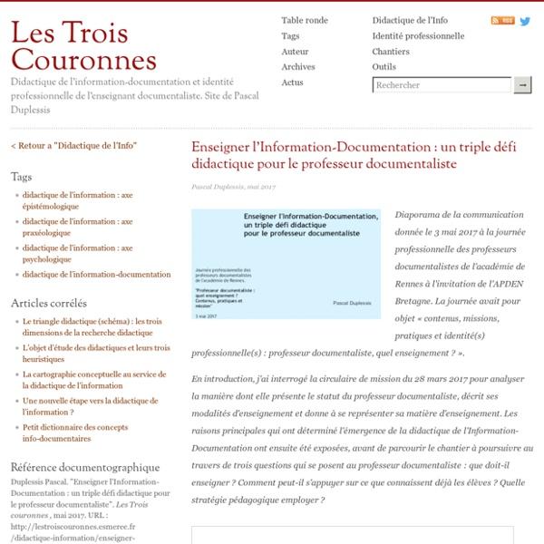 Enseigner l'Information-Documentation : un triple défi didactique pour le professeur documentaliste