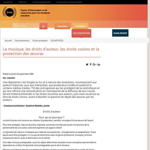 : Documentation : Fiches pratiques : LES ARTISTES : La musique, les droits d'auteur, les droits voisins et la protection des œuvres