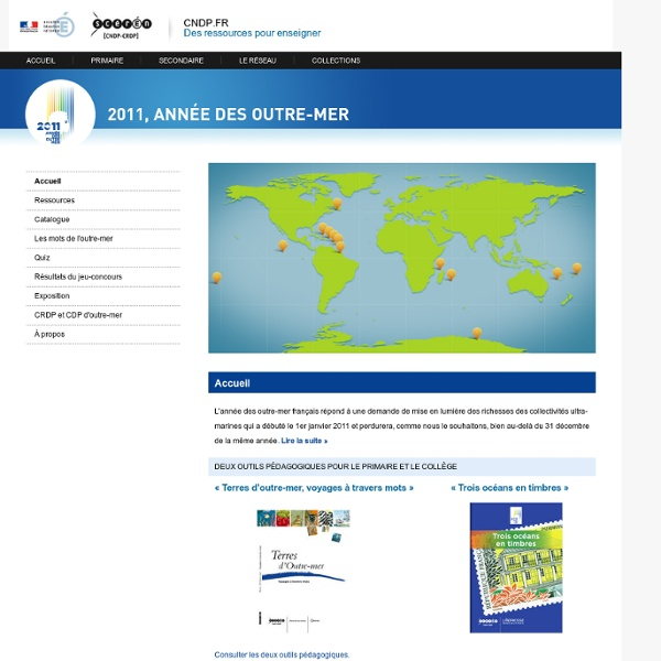 RUB. SITE Canopé : 2011 Année des Outre-mer