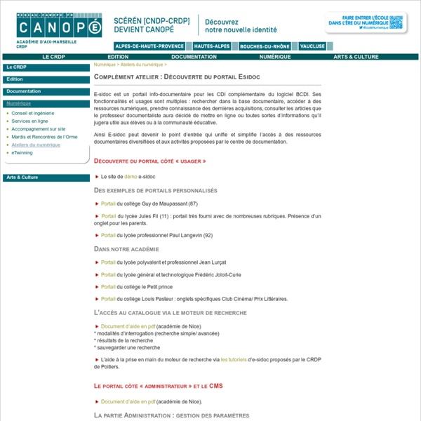 Complément atelier : créer et personnaliser son portail E-sidoc - CRDP de l'académie d'Aix-Marseille - Centre régional de documentation pédagogique - SCEREN